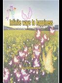 Infinite ways to happiness