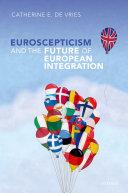 Euroscepticism and the Future of European Integration