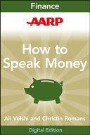 AARP How to Speak Money Pdf/ePub eBook
