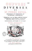 Oeuvres diverses de M. Pierre Bayle,...