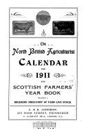 North Britain Agriculturalist Calendar and Scottish Farmers  Year Book