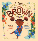 I Am Brown Pdf/ePub eBook