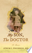 MY SON, THE DOCTOR