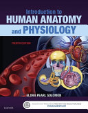Introduction to Human Anatomy and Physiology   E Book