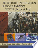 Bluetooth Application Programming with the Java APIs Book