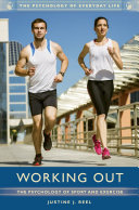 Working Out  The Psychology of Sport and Exercise