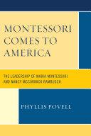 Montessori Comes to America Pdf/ePub eBook