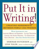 """Put it in Writing!: Creating Agreements Between Family and Friends"" by Deborah Hutchison, Lynn Toler"