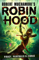 Robin Hood 2  Piracy  Paintballs   Zebras
