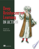"""Deep Reinforcement Learning in Action"" by Alexander Zai, Brandon Brown"