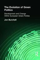 The Evolution of Green Politics