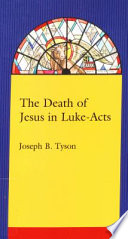 The Death of Jesus in Luke-Acts