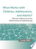 What Works with Children  Adolescents  and Adults  Book