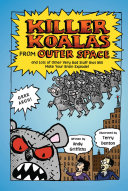 Pdf Killer Koalas from Outer Space and Lots of Other Very Bad Stuff that Will Make Your Brain Explode! Telecharger