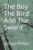 The Boy the Bird and the Sword Book PDF