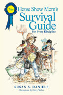 Horse Show Mom s Survival Guide