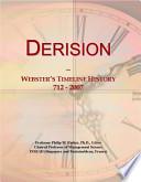 Derision: Webster's Timeline History 712 - 2007