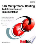 SAN Multiprotocol Routing: An Introduction and Implementation