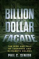 Billion Dollar Fa  ade