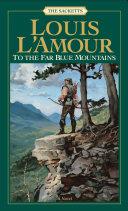 To the Far Blue Mountains Pdf/ePub eBook