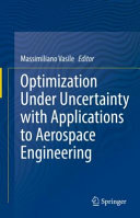 Optimization Under Uncertainty with Applications to Aerospace Engineering