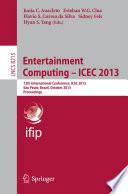 Entertainment Computing    ICEC 2013