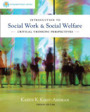 Brooks/Cole Empowerment Series: Introduction to Social Work & Social Welfare: Critical Thinking Perspectives