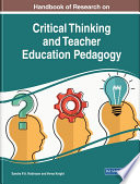 Handbook Of Research On Critical Thinking And Teacher Education Pedagogy Book