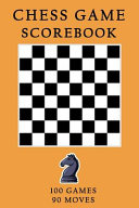 Chess Games Scorebook
