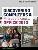 Discovering Computers And Microsoft Office 2010 A Fundamental Combined Approach