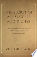 The Secret Of All Success And Riches