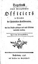 Tagebuch eines französischen Officiers in Diensten der Pohlnischen Konföderation, welcher von den Russen gefangen und nach Sibirien verwiesen worden. Aus dem Französischen [of F. A. Thesby de Belcour.]
