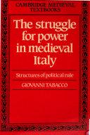 Egemonie Sociali E Strutture Del Potere Nel Medioevo Italiano