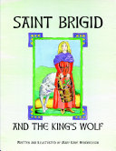 Saint Brigid and the King s Wolf