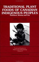 Traditional Plant Foods of Canadian Indigenous Peoples