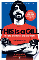 This Is a Call  The Life and Times of Dave Grohl Book