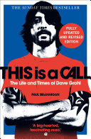 Pdf This Is a Call: The Life and Times of Dave Grohl Telecharger