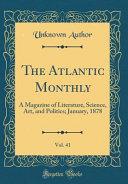 The Atlantic Monthly  Vol  41