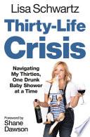 Thirty Life Crisis