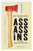 Pdf Dictionnaire des assassins et des meurtriers Telecharger
