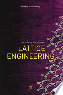 Lattice Engineering