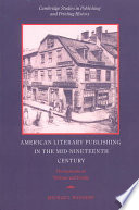 American Literary Publishing In The Mid Nineteenth Century