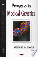 Progress in Medical Genetics