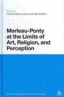 Merleau Ponty at the Limits of Art  Religion  and Perception