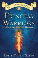 Princess Warriors