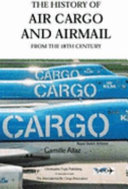 History of Air Cargo and Airmail from the 18th Century