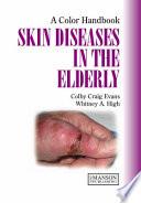 Skin Diseases In The Elderly Book PDF