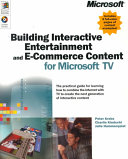 Building Interactive Entertainment and E-commerce Content for Microsoft TV