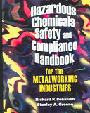 Hazardous Chemicals Safety and Compliance Handbook for the Metalworking Industries