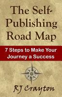 Self-Publishing Road Map Pdf/ePub eBook
